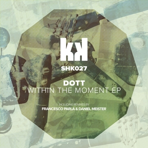 DOTT - Within The Moment EP