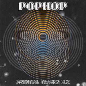 POPHOP/VARIOUS - Essential Tracks Mix (unmixed tracks)