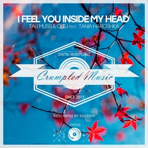 TALI MUSS/OLEJ/TANIA HAROSHKA - I Feel You Inside My Head