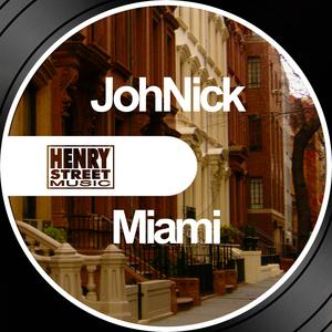JOHNICK - Miami