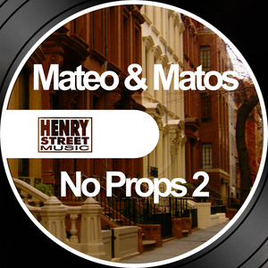 MATEO & MATOS - No Props 2