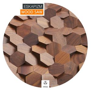 ESKAPIZM - Wood Saw