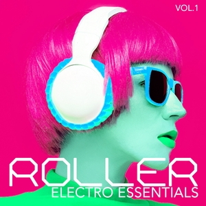 VARIOUS - Roller Electro Essentials Vol 1