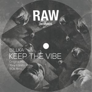 BILLKA - Keep The Vibe