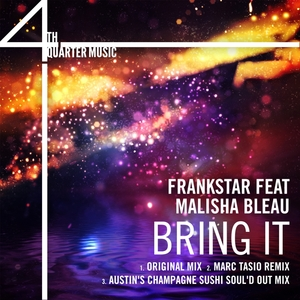 FRANKSTAR feat MALISHA BLEAU - Bring It