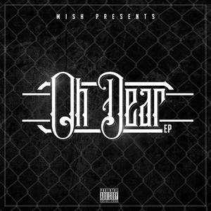 MISH - Oh Dear (Remixes)