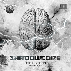 SHADOWCORE - Brainstorm (The Remixes)