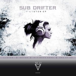 SUB DRIFTER - Listen EP