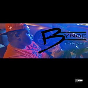 BYNOE - To The Limit