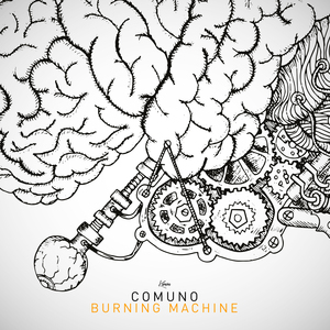 COMUNO - Burning Machine