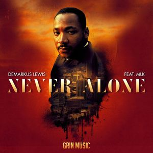 DEMARKUS LEWIS - Never Alone