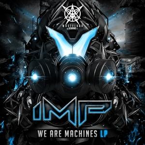 1MPULSIVE - We Are Machines