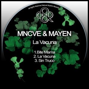 MNCVE/MAYEN - La Vacuna