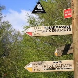 BREAKMASSIVE - Etxegarate