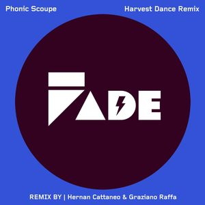 PHONIC SCOUPE - Harvest Dance