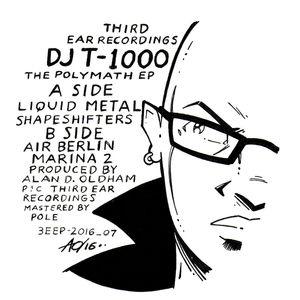 DJ T-1000 - The Polymath