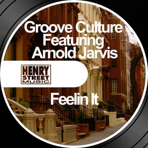GROOVE CULTURE feat ARNOLD JARVIS - Feelin It