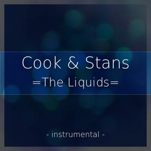 COOK & STANS - The Liquids