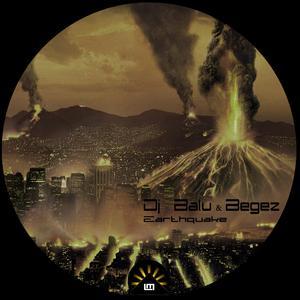 DJ BALU/BEGEZ - Earthquake