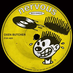 OXEN BUTCHER - For Her