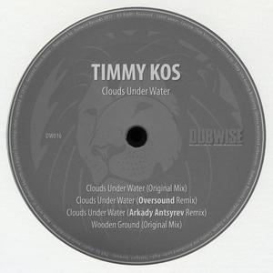 TIMMY KOS - Clouds Under Water