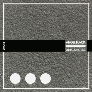 ANGEL BLACK - Africa House