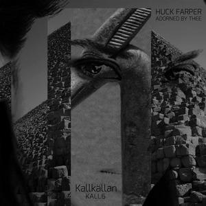 HUCK FARPER - Adorned By Thee