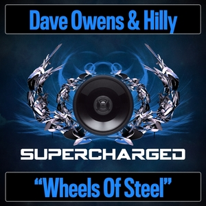 DAVE OWENS & HILLY - Wheels Of Steel