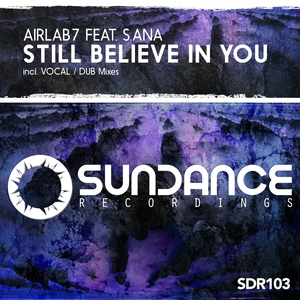 AIRLAB7 feat S ANA - Still Believe In You