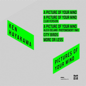 KEN HAYAKAWA - Pictures Of Your Mind