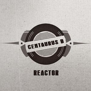 CENTAURUS B - Reactor