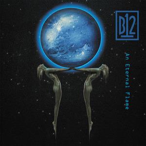 B12 - An Eternal Flame