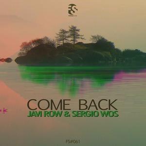 JAVI ROW/SERGIO WOS - Come Back