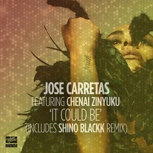 JOSE CARRETAS - It Will Be (feat Chenai Zinyuku)