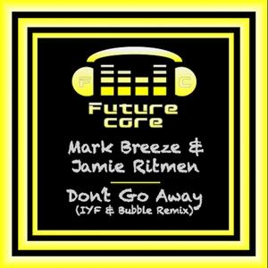 MARK BREEZE & RITMEN - Don't Go Away