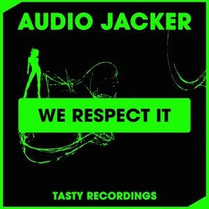 AUDIO JACKER - We Respect It