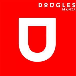 DOUGLES - Mania