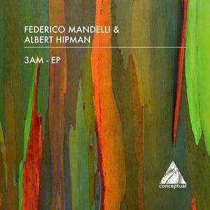 ALBERT HIPMAN/FEDERICO MANDELLI - 3 Am