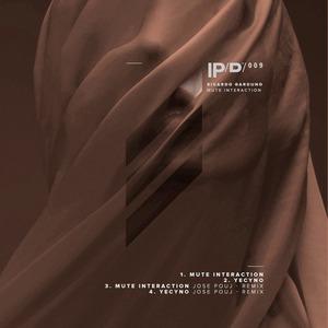 RICARDO GARDUNO - Mute Interaction EP