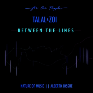 TALAL & ZOI - Between The Lines