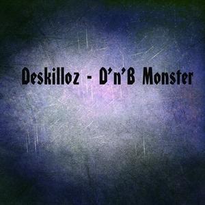 DESKILLOZ - D'n'B Monster