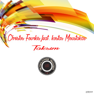 CHRISTOS FOURKIS feat KOSTAS MOUSTAKAS - Taksim
