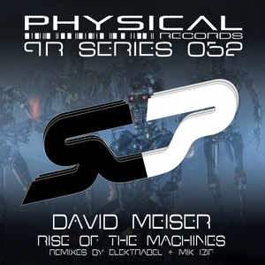 DAVID MEISER - Rise Of The Machines