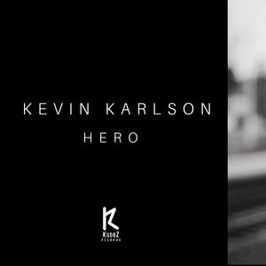 KEVIN KARLSON - Hero