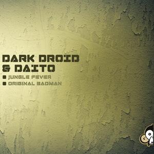 DARK DROID/DAITO - Jungle Fever