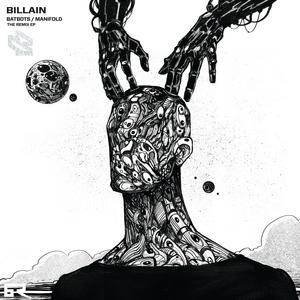 BILLAIN - Manifold/Batbots The Remix EP