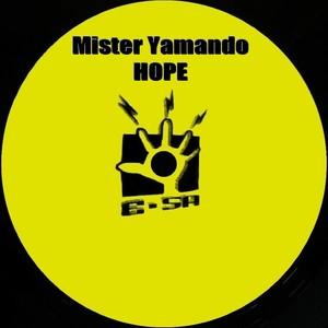 MISTER YAMANDO - Hope