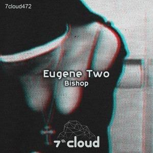 EUGENE TWO - Bishop