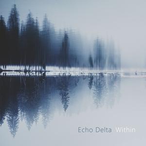 ECHO DELTA - Within