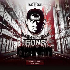 DEADLY GUNS feat THA WATCHER - The Chosen Ones